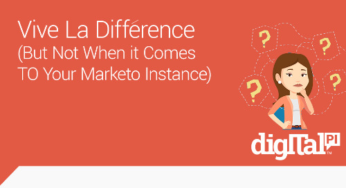 Vive la Différence (But Not When it Comes to Your Marketo Instance)