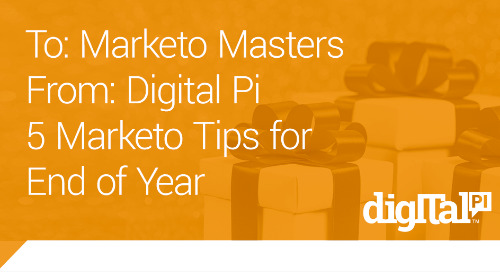 Marketo Tips - Our Holiday Gift to You!
