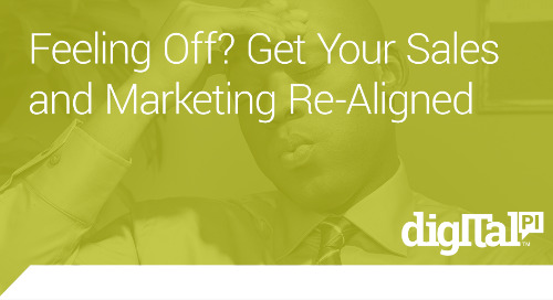 Feeling Off? Get Your Sales and Marketing Re-Aligned