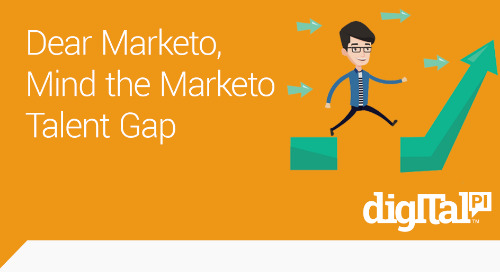 Dear Marketo Customers - Mind the Marketo Talent Gap