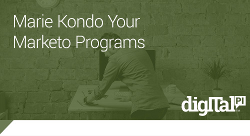 Marie Kondo Your Marketo Programs: Finding Joy in Archiving