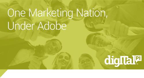 One Marketing Nation, Under Adobe