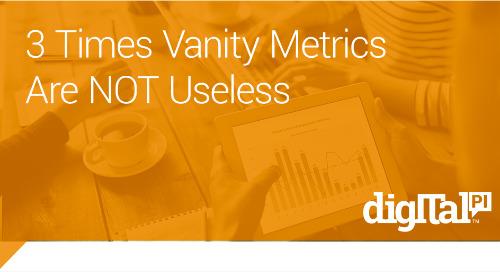3 Times Vanity Metrics Aren't Useless