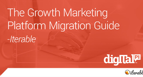 The Iterable Guide to Growth Marketing - Part 1
