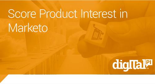 Score Product Interest in Marketo