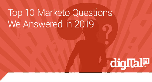 Top 10 Marketo Questions We Answered in 2019