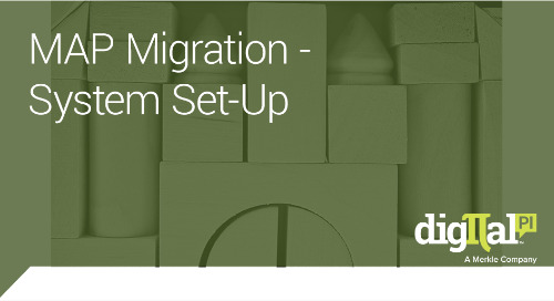 MAP Migration - System Set-Up