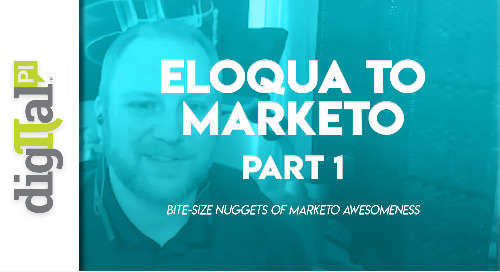 Eloqua to Marketo - Part 1