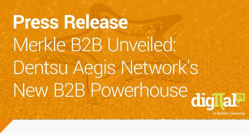 Merkle B2B Unveiled