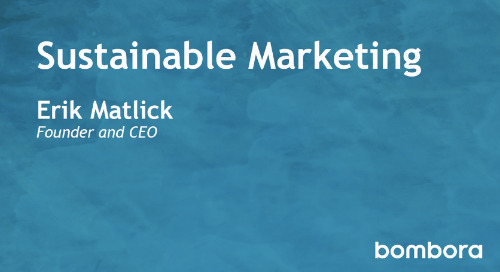 Bombora - Sustainable Marketing - Erik Matlick