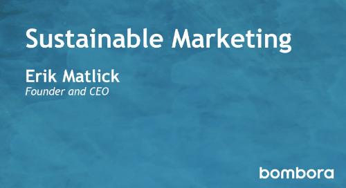 Bombora - Sustainable Marketing - Erik Matlick