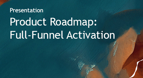 Intent Event 2019 - Bombora product roadmap: full-funnel activation