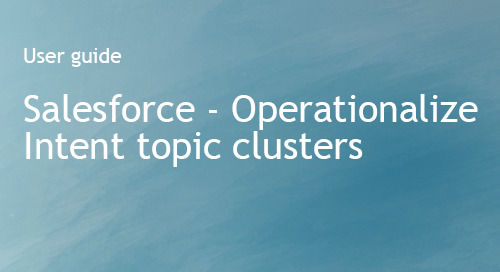 Company Surge® for Salesforce User Guide - Operationalize Intent topic Clusters