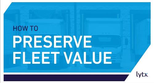 How to Preserve Fleet Value