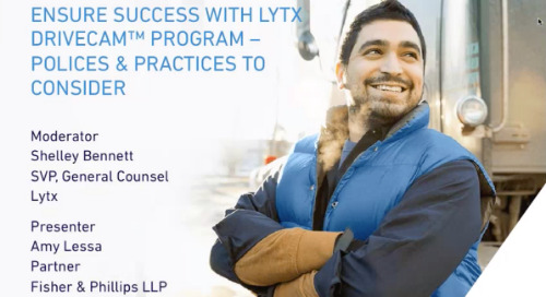 Ensure Success with Lytx Policies and Practices - Webinar