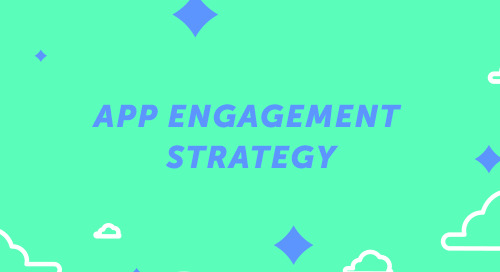 App Engagement Strategy
