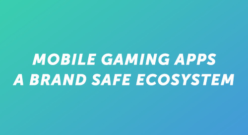 Marketers Turn to Mobile Games to Drive Brand Safe Advertising