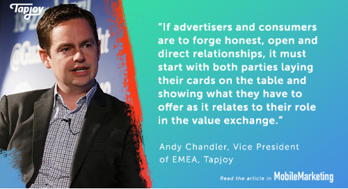 Tapjoy's Andy Chandler: In Mobile Advertising, Consent Is The New Transparency