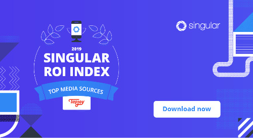 Tapjoy Ranked As Top 10 Media Source In 2019 Singular ROI Index