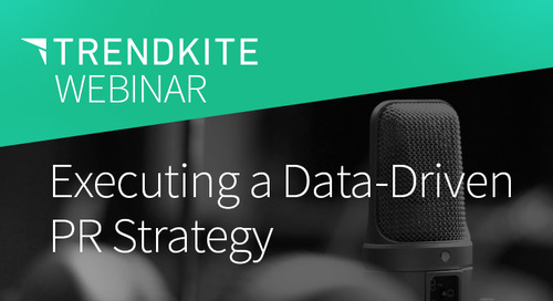 Executing a Data-Driven PR Strategy