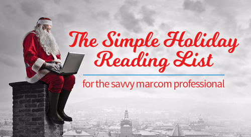 Holiday Reading for the Savvy Marcom Pro