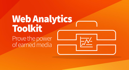 Web Analytics Toolkit: It's time to prove the power of earned media