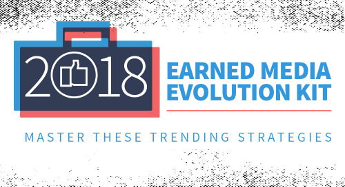 Earned Media Evolution Kit