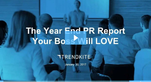 The Year End PR Report Your Boss Will Love