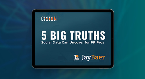5 Big Truths Social Media Can Uncover for PR Pros