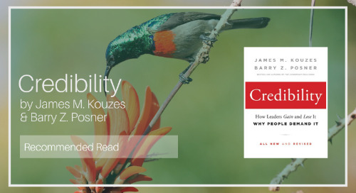 Credibility by James M. Kouzes & Barry Z. Posner [Recommended Read - Roy Kapp]