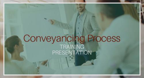 Conveyancing Process Training [Presentation]