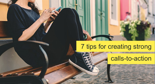 Infographic: 7 Tips for Creating Strong Calls-To-Action