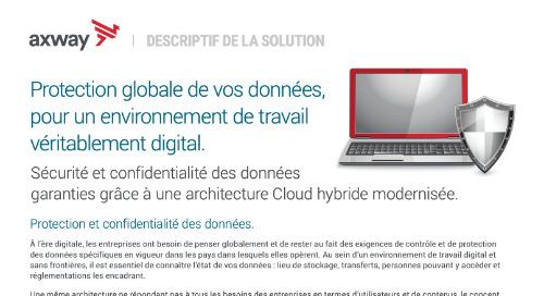 Protection globale de vos données, pour un environnement de travail véritablement digital.