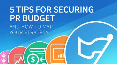 5 Tips For Securing Your PR Budget In 2018