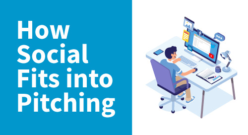 How social fits into pitching