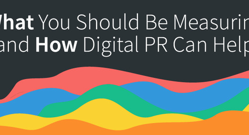 What You Should be Measuring and How Digital PR can Help