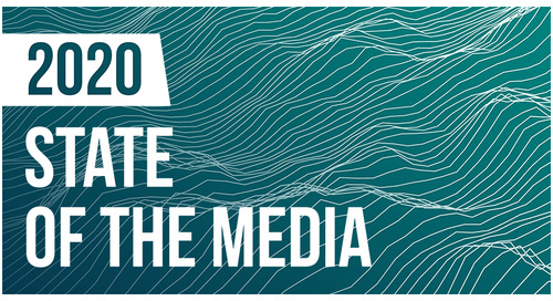 State of the Media 2020: Top Five Takeaways