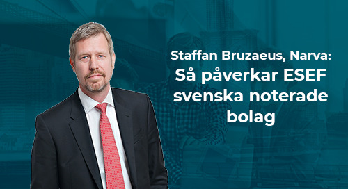 Staffan Bruzaeus, Narva: Så påverkar ESEF svenska noterade bolag