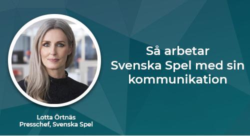 Så arbetar Svenska Spel med sin kommunikation