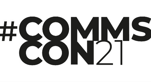 Top 6 highlights from CommsCon21