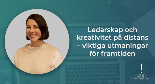Lina Kellgren, Berghs: Ledarskap och kreativitet på distans – viktiga utmaningar för framtiden