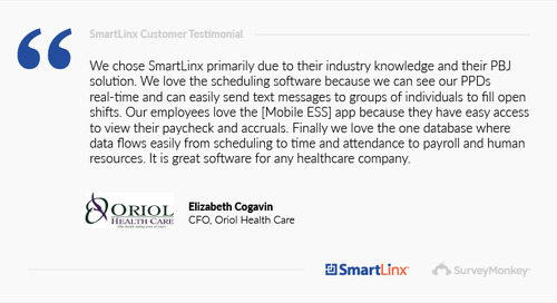 """""""We chose SmartLinx primarily due to their industry knowledge and their PBJ solution"""""""