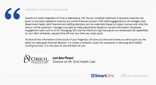 """""""SmartLinx is a fantastic system for companies in the long-term/skilled nursing business"""""""