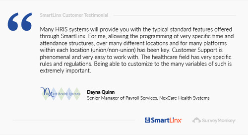 """""""SmartLinx's ability to customize to the many variables of the healthcare field is extremely important"""""""