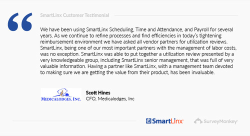 """""""SmartLinx is one of our most important partners with the management of labor costs"""""""