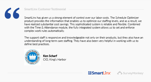 """""""SmartLinx has given us a strong element of control over our labor costs"""""""