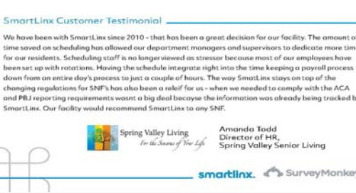 """The amount of time saved on scheduling has allowed our managers to dedicate more time to our residents"""