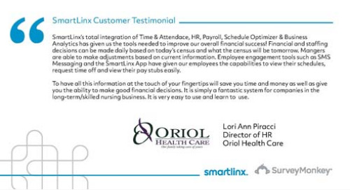 """SmartLinx is a fantastic system for companies in the long-term/skilled nursing business"""