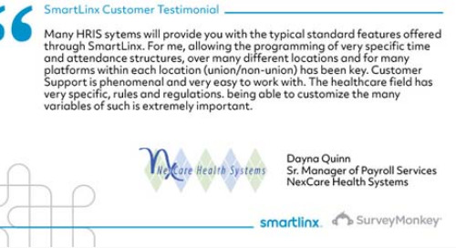 """SmartLinx's ability to customize to the many variables of the healthcare field is extremely important"""