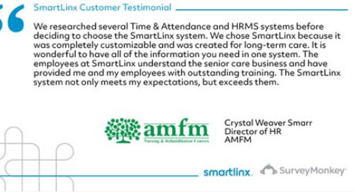 """""""We chose SmartLinx because it was completely customizable and created for long-term care"""""""